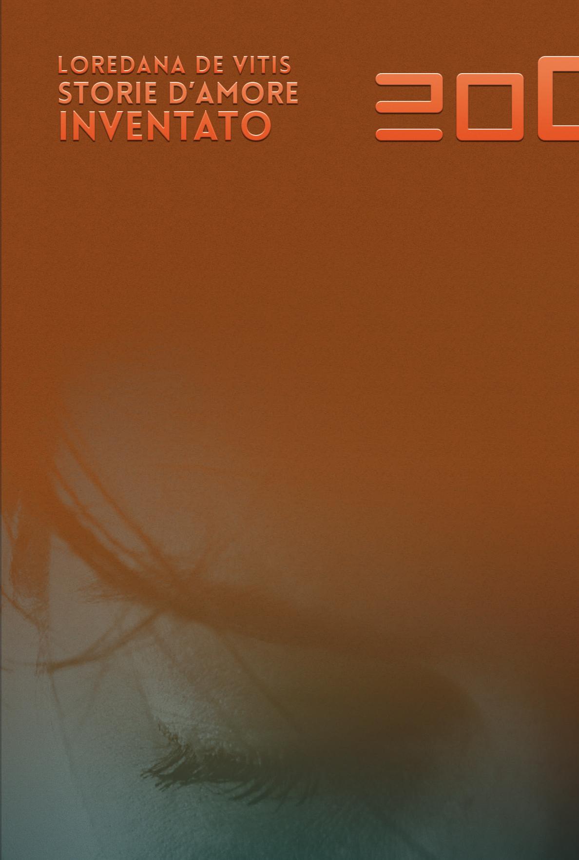 """""""storie d'amore inventato"""", 20090 edizioni [copertina]"""